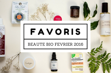 Favoris Beauté Bio Février 2016