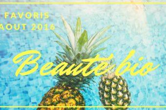 Favoris beauté bio Août 2016 sur Youtube