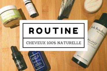 Routine cheveux 100% naturelle et bio