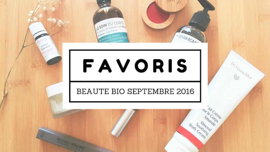 Favoris Beauté Bio Septembre 2016
