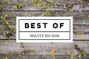Le meilleur de la beauté bio et naturelle en 2016