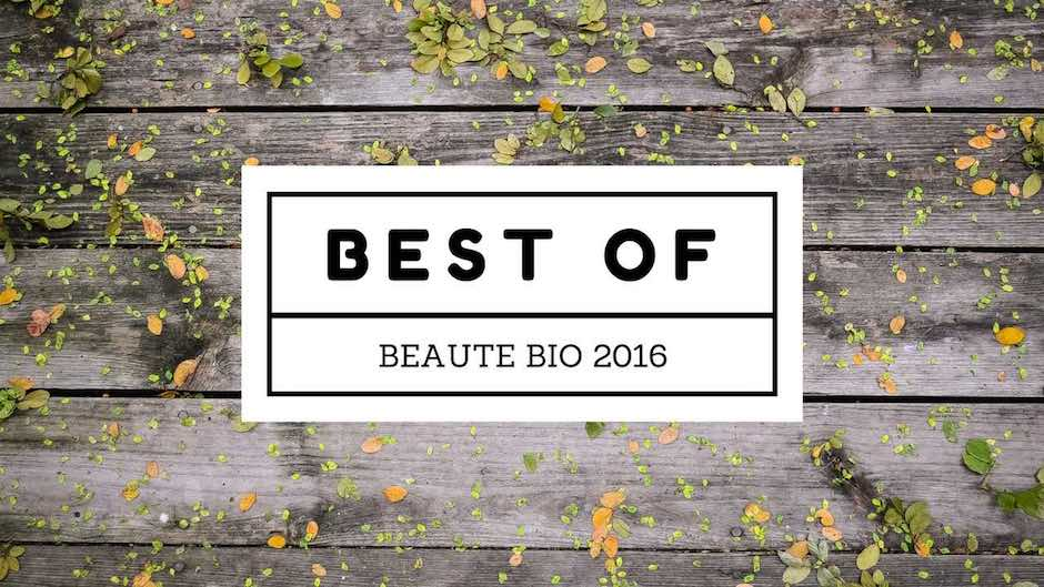 Best of Beauté bio et naturelle en 2016