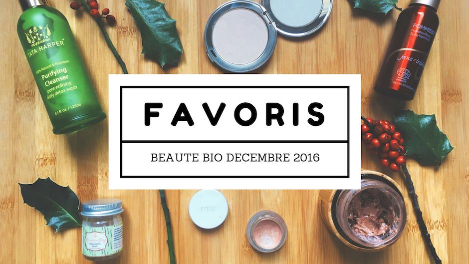 Favoris Beauté bio Décembre 2016