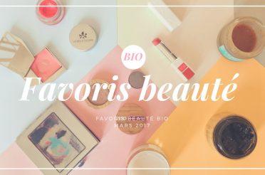 Favoris Beauté Bio Mars 2017 sur Youtube