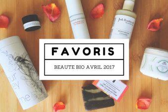 Favoris Beauté Bio Avril 2017 sur Youtube