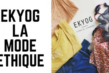 Ekyog, la mode éthique et responsable
