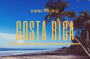 Mon vanity beauté pour le Costa Rica